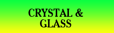 Crystal and Glass